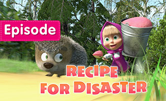 Masha and the Bear S01E17 Recipe For Disaster